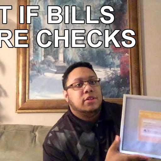 What If Bills Were Checks